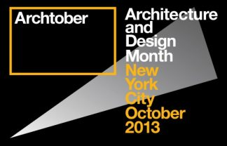 Archtober 2013: Architecture and Design Month in New York City archtober 2013 architecture and design month in ny archtober 2013 324x208