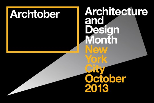 Archtober 2013 New York - Week 4 Agenda  Archtober 2013 New York – Week 4 Agenda archtober 2013 architecture and design month in ny archtober 20131
