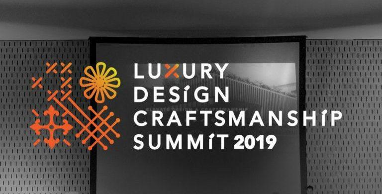 Celebrate Design With The Luxury Design & Craftsmanship Summit 2019